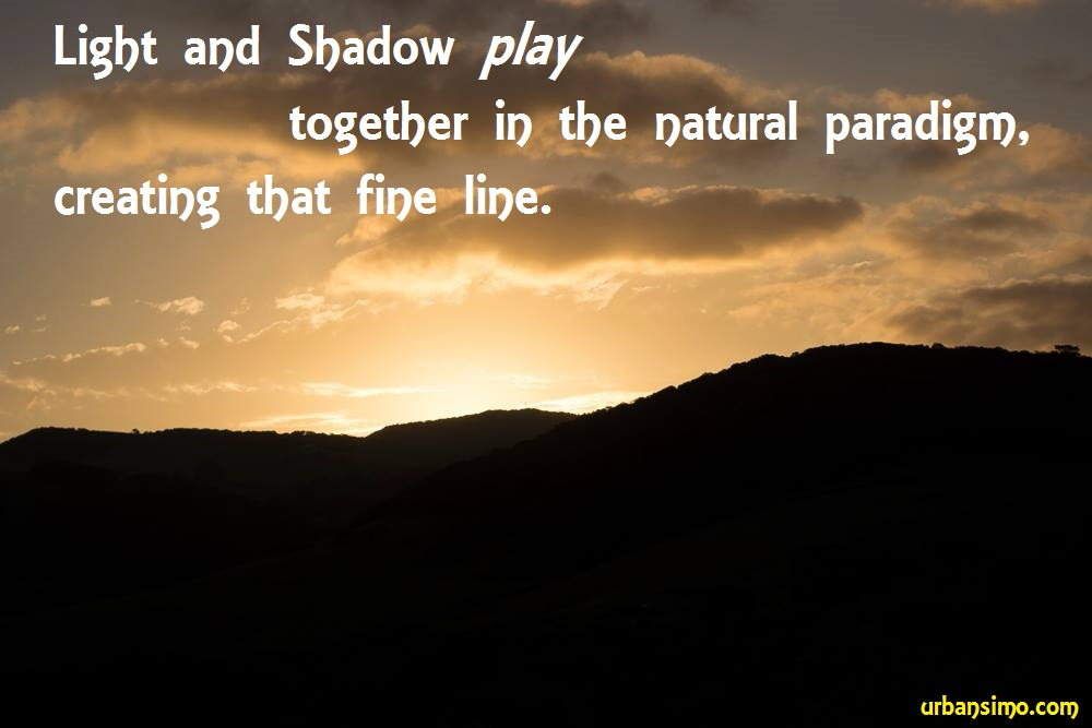 light and shadow play